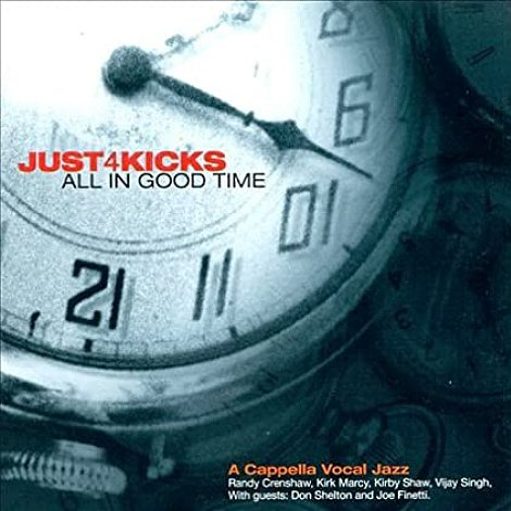 Just 4 Kicks - All in Good Time